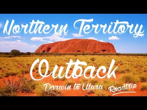 #10 Roadtrip Northern Territory et Outback : Darwin to Uluru - Australia ! Lovers Travelers (HD)