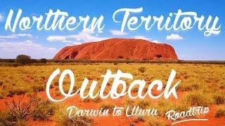 #10 Roadtrip Northern Territory et Outback : Darwin to Uluru - Australia ! Lovers Travelers (HD)