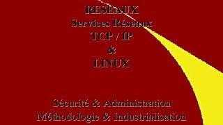 TCP / IP, Services Réseau, LINUX Jean-Antoine Moreau