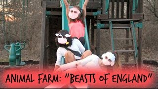 """BEASTS OF ENGLAND"" MUSIC VIDEO ☆ animal farm project"