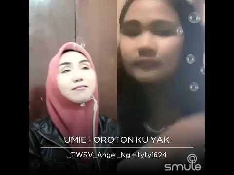 Oroton Ku Yak cover Angel Ann feat Tyty