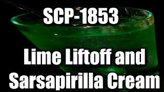 SCP-1863 Lime Liftoff and Sarsaparilla Cream (higher quality upload) (Object Class: Euclid)(, 2015-11-03T05:48:30.000Z)