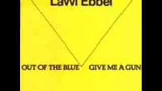 Lavvi Ebbel - Give Me A Gun
