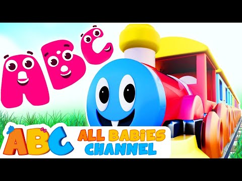 ABC Train Song | Phonics Song for Children | 3D Nursery Rhymes by All Babies Channel