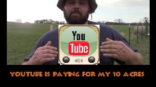 YouTube is Paying For My Land & Is It Worth It?