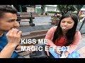 "Gangtok Girls react to ""Kiss Me"" magic effect."