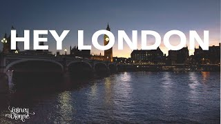 Lainey Dionne - Hey London [Official Lyric Video]