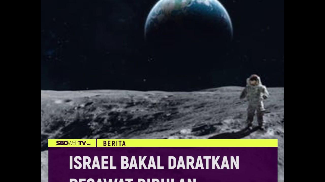 ISRAEL BAKAL DARATKAN PESAWAT DI BULAN #Videotext