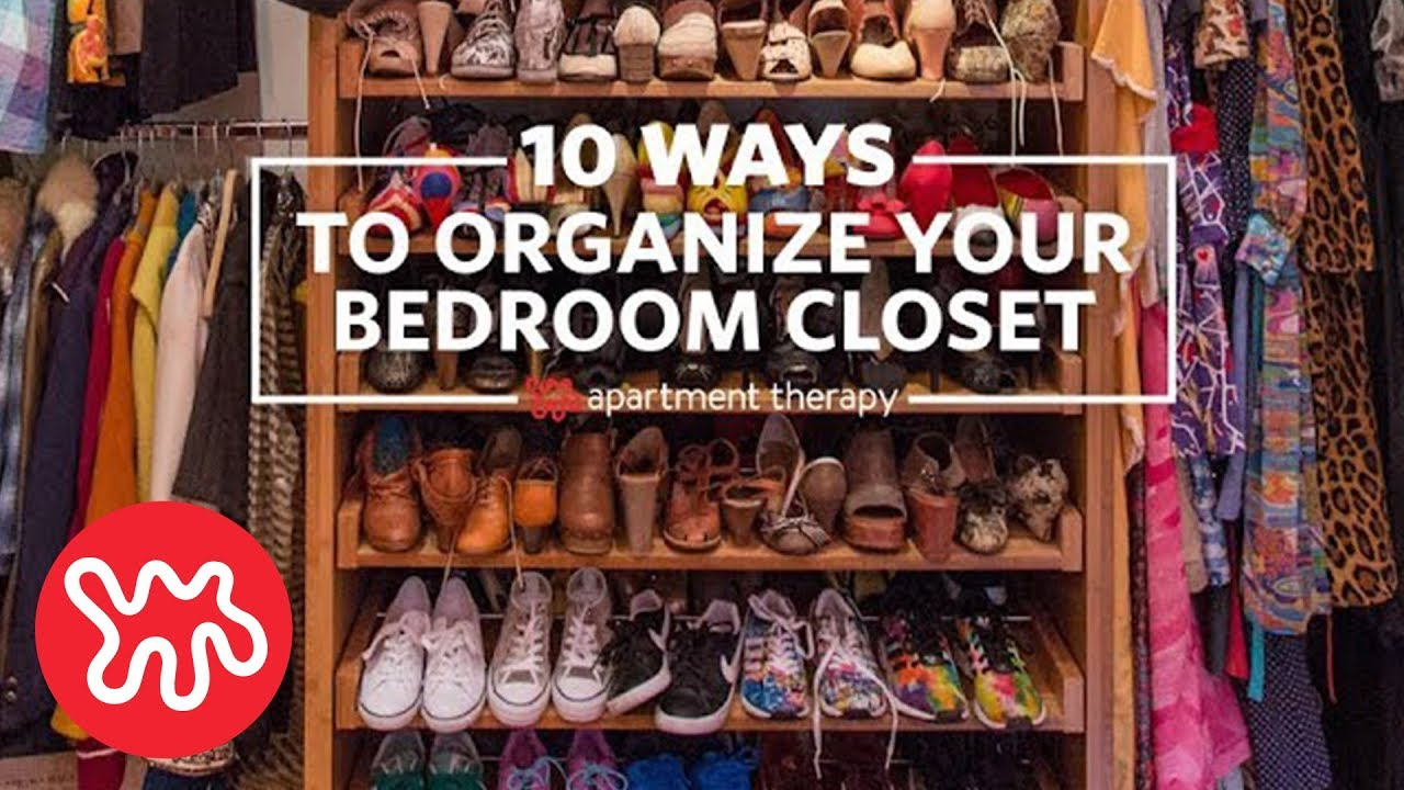 10 Ways To Organize Your Bedroom Closet