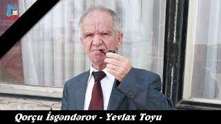 Qorcu Yevlax Toyu Segah