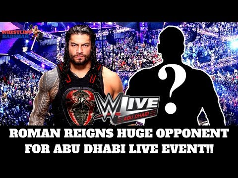 ROMAN REIGNS Huge Opponent for Abu Dhabi Live Event!!!