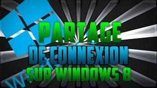 ☆TUTO☆ Partage de connexion sur Windows 8 !