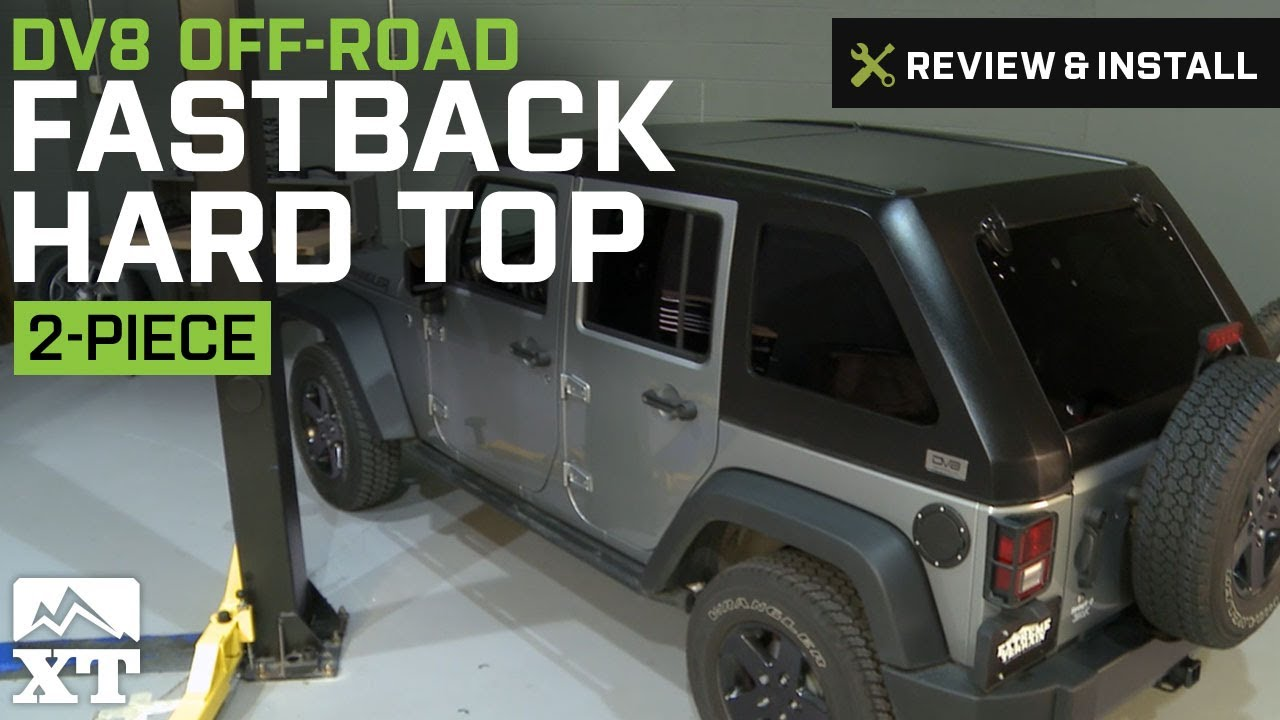 Jeep Wrangler Dv8 Off Road Fastback Hard Top 2 Piece 2007