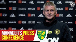 Team News | Manager's Press Conference | Norwich City v Manchester United | Ole Gunnar Solskjaer