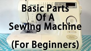 The Basic Parts Of A Sewing Machine Part 1 of 2 - by 2 Howling Monkeys