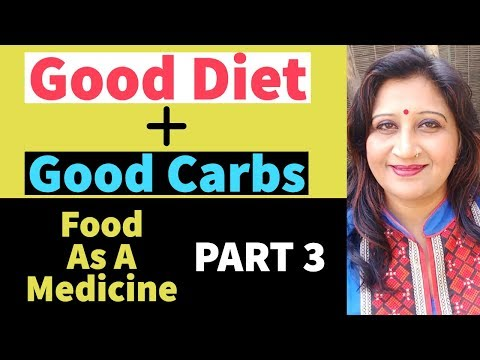 why-carbs-are-important-in-diet?-food-as-a-medicine-(part-3)-dr.-richa-varshney