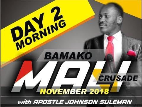 BAMAKO, MALI Crusade, Day 2 Morning with Apostle Johnson Suleman
