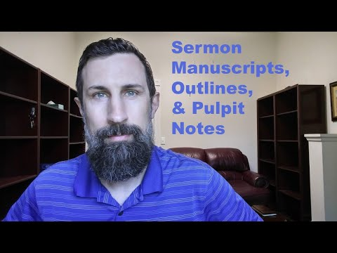 Sermon Manuscripts, Outlines, and Pulpit Notes - YouTube