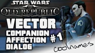 HD Vector #1 Complete Companion Affection Dialog SWTOR Star Wars The Old Republic