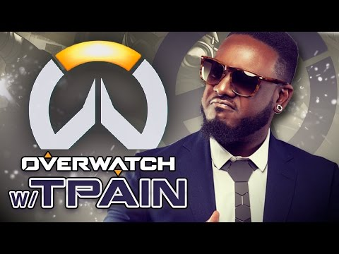 OVERWATCH WITH T-PAIN