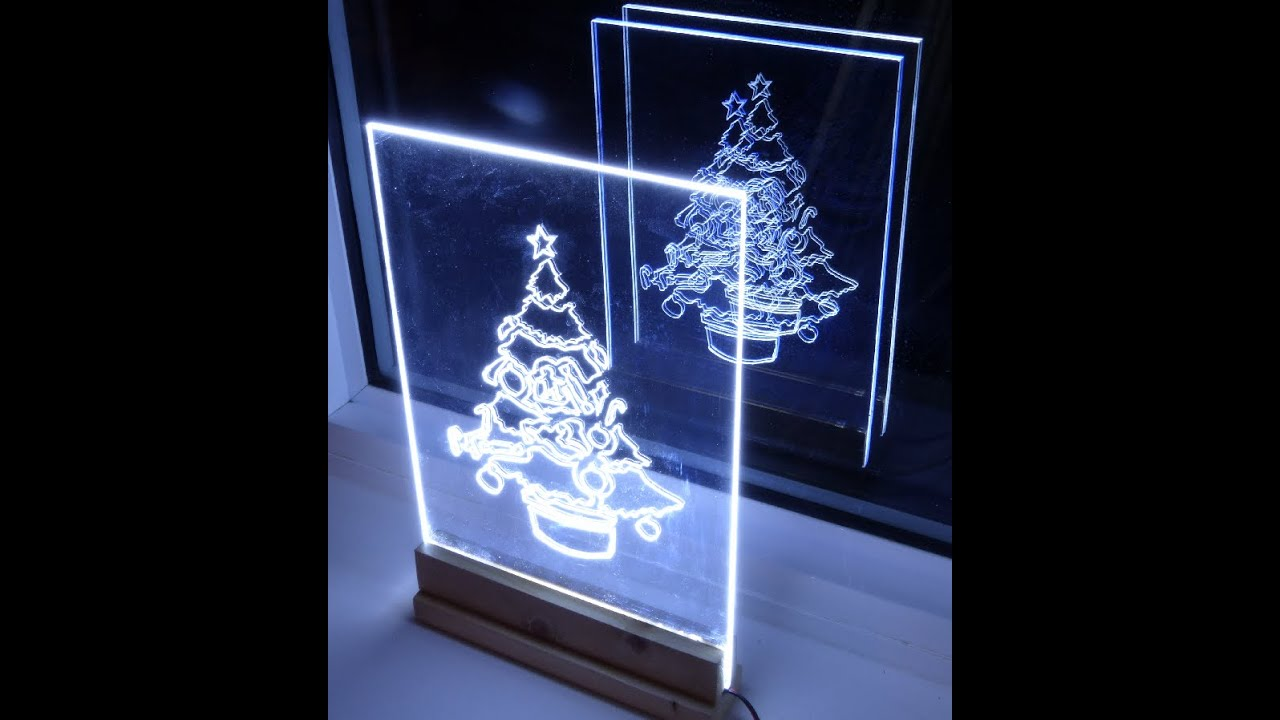 how to make acrylic led christmas tree edge light sign decoration youtube - Led Light Christmas Decorations