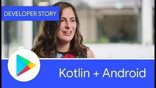Android Developer Story: Kotlin + Android increasing developer happiness and productivity
