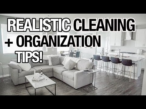 REALISTIC CLEANING + ORGANIZATION TIPS