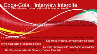 Coca-Cola, l'enquête interdite - Interview de William Reymond