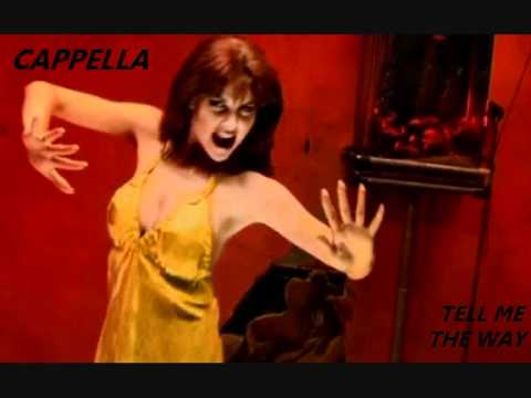 Cappella - Tell Me The Way