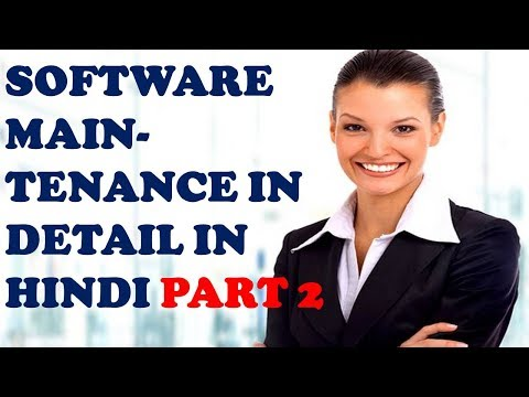 SOFTWARE MAINTENANCE IN DETAIL IN HINDI PART 2