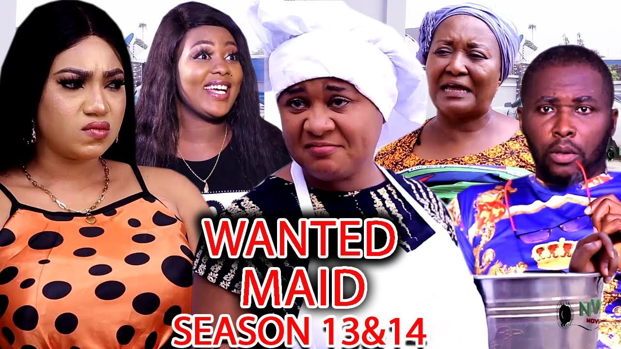 Download WANTED MAID Extended Season 13 (UJU OKOLI) - 2021 Latest Nigerian Movies