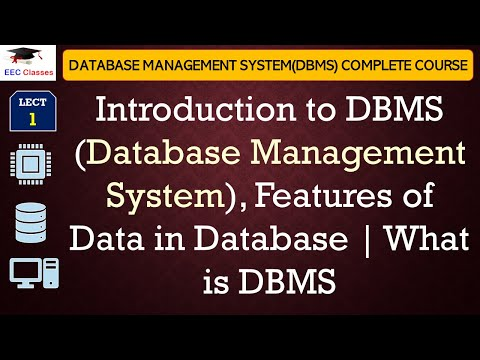 Introduction to Database Management System, Features of ...