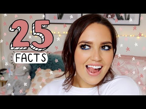 25 RANDOM FACTS ABOUT ME! 😝