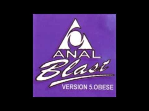 Anal Blast- Smells like phish..tastes like chicken