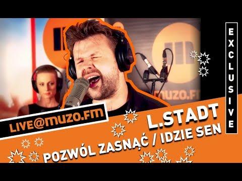 L.Stadt - Pozwól Zasnąć / Idzie Sen (Live at MUZO.FM)