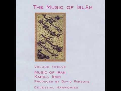 Music of Iran, Karaj - Tasnîf-e Esfahân (Song to the Esfahan Tune)