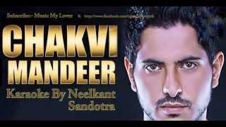 Chakmi Mandeer Karaoke By Neelkant  Jass Bajwa   Pinda wali mandeer jass bajwa
