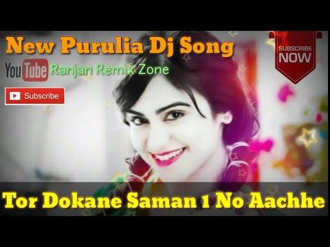Badal Pal New Purulia Dj Song🔥🔥2019 // Tor Dokane Saman 1 No Aachhe