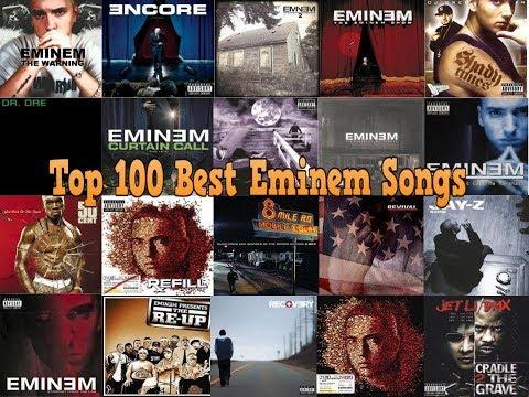 Top 100 Eminem Songs