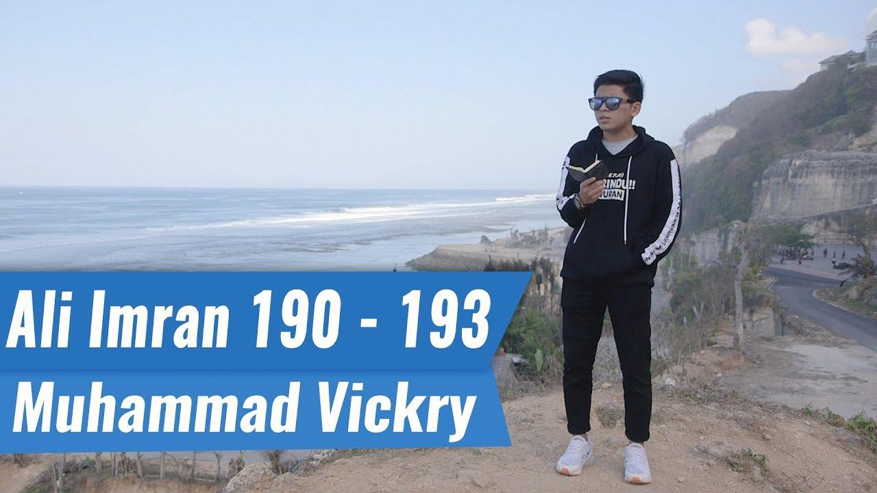 MUROTTAL QURAN || SURAH ALI IMRAN 190 – 193 || MUHAMMAD VICKRY | Astaghfirullah