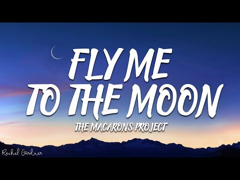 The Macarons Project (Cover) - Fly Me To The Moon (Lyrics)