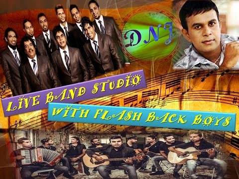 Live Band Studio With Flash Back Boys - Old Hits With Flash Back - Sinhala Band Songs