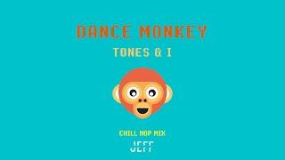Dance Monkey (ChillHop Mix) - Jeff