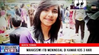 MENGEJUTKAN !!  Mahasiswi ITB Meninggal di Kamar Kos Tiga Hari