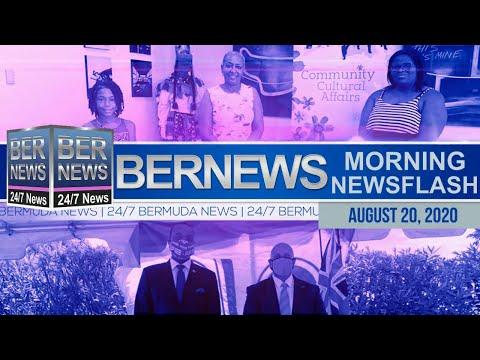 Bermuda Newsflash For Thursday, Aug 20, 2020