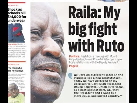 Raila: My fight with Ruto | Press Review