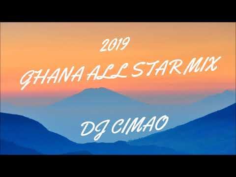 2019 GHANA ALL STAR MIX - DJ CIMAO