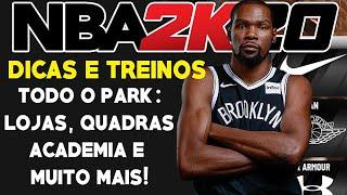 NBA 2K20 Treinos e Dicas #04: MOSTRANDO TODAS AS LOJAS E ANDANDO PELO PARK!