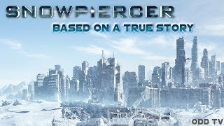 Snowpiercer | Based on a True Story | Feudal System & Order Out of Chaos