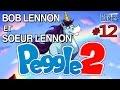 Nawak Lennon Show - Peggle 2 avec Soeur Lennon : Ep.12